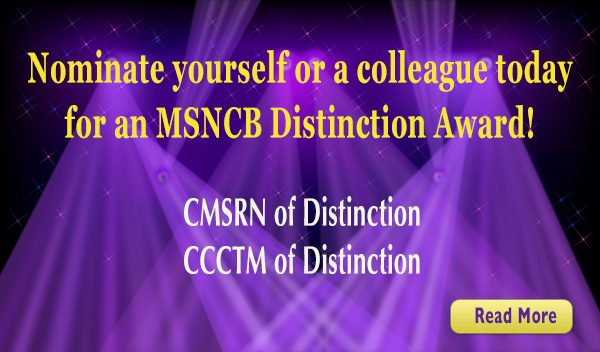 Nominate a Nurse for CMSRN and CCCTM Distinction Awards